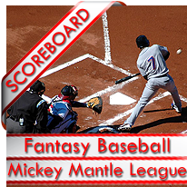 MLB Keeper League Mickey Mantle Scoreboard
